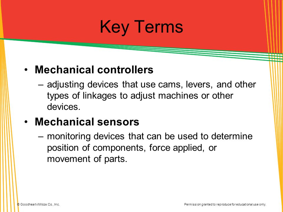 Key Terms Mechanical controllers Mechanical sensors