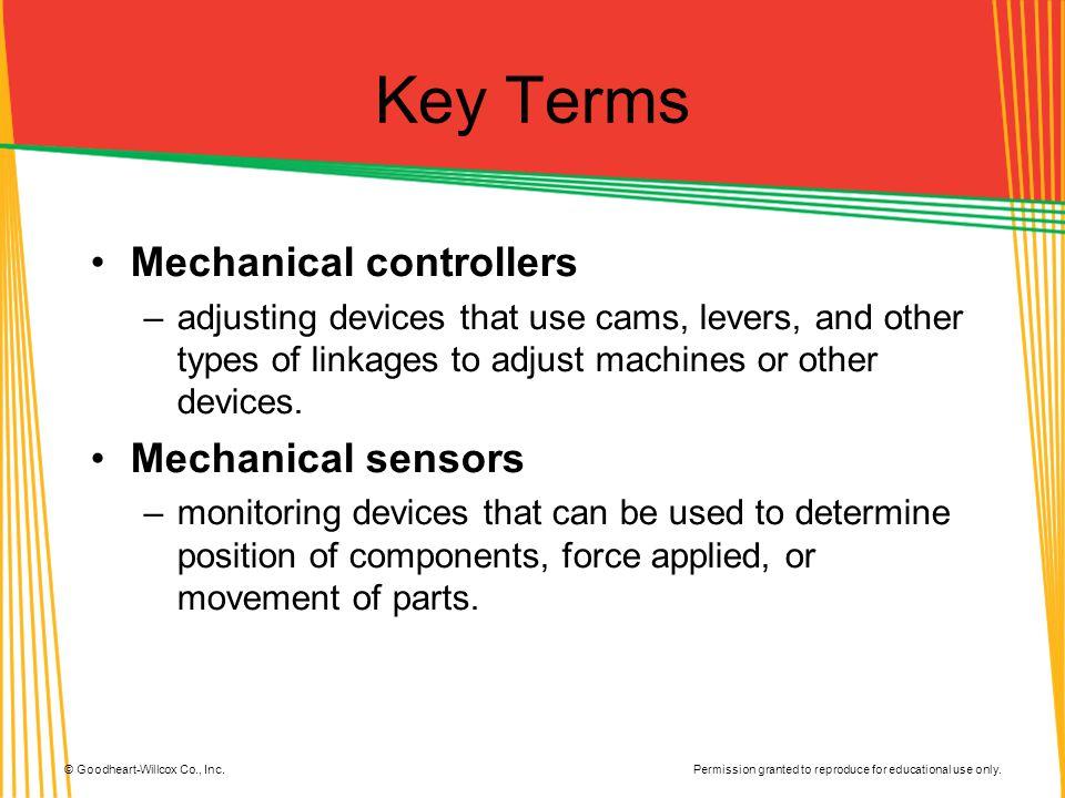 Key Terms Mechanical controllers Mechanical sensors