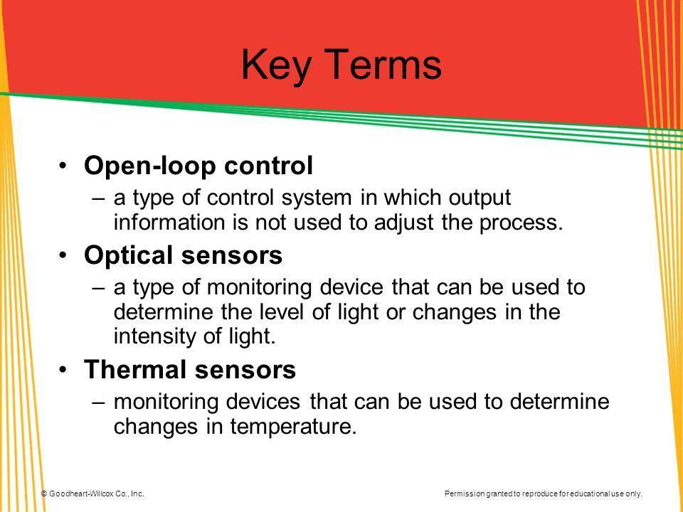 Key Terms Open-loop control Optical sensors Thermal sensors