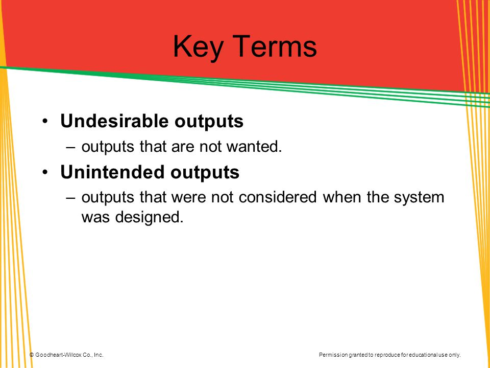 Key Terms Undesirable outputs Unintended outputs