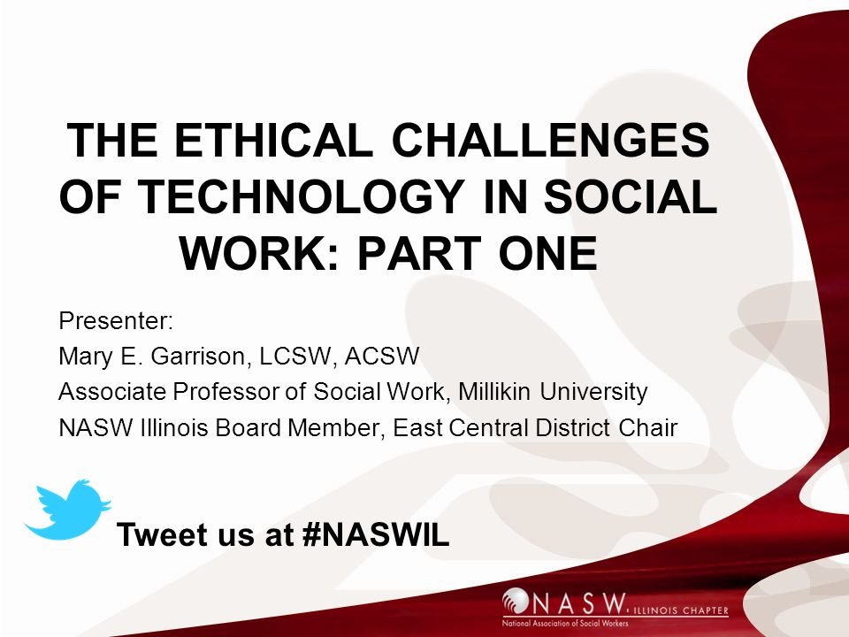 The Ethical Challenges of Technology in Social Work: Part One