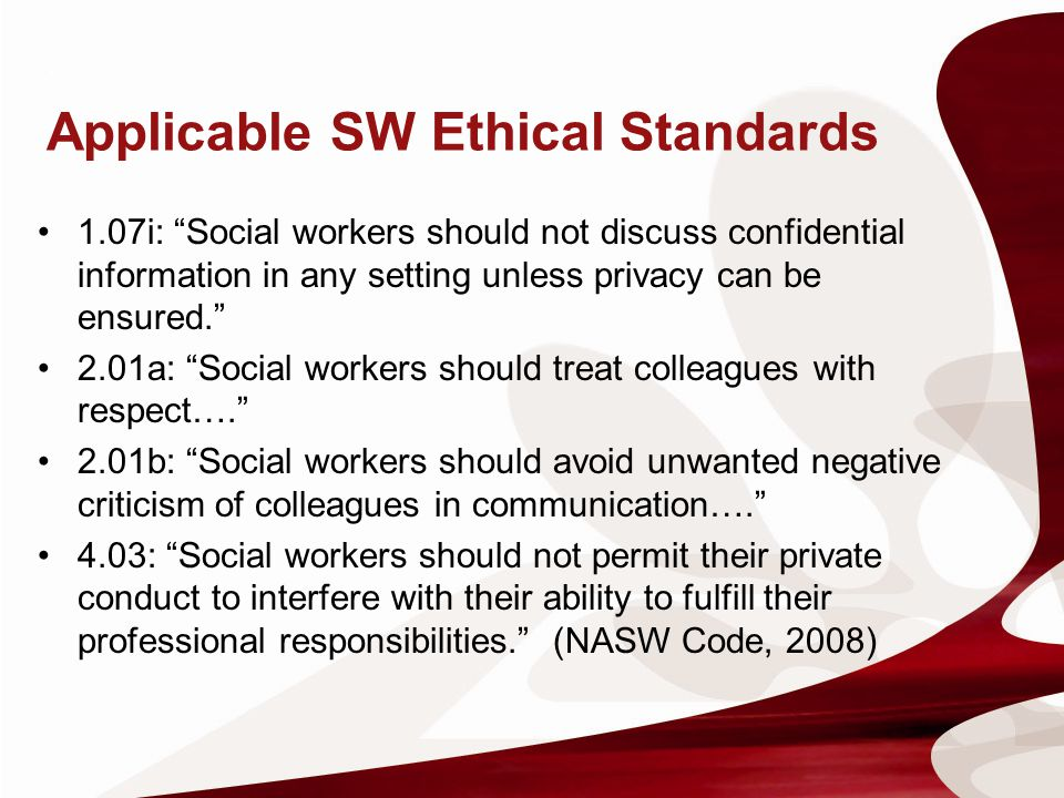 : Applicable SW Ethical Standards
