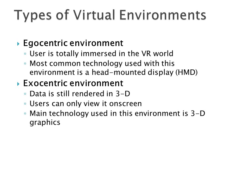 Types of Virtual Environments