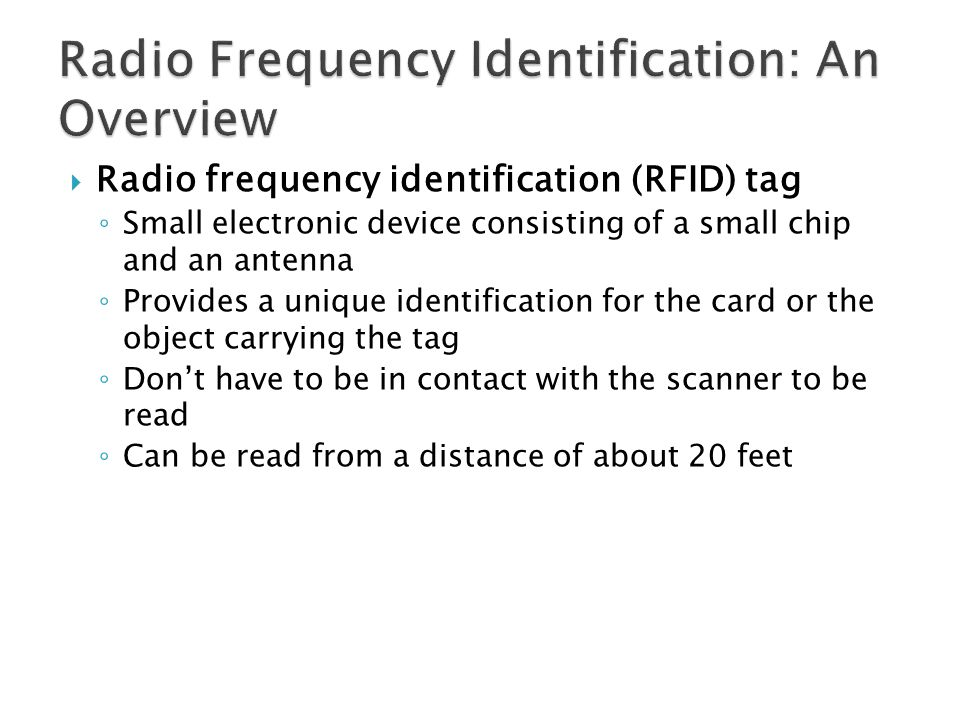 Radio Frequency Identification: An Overview