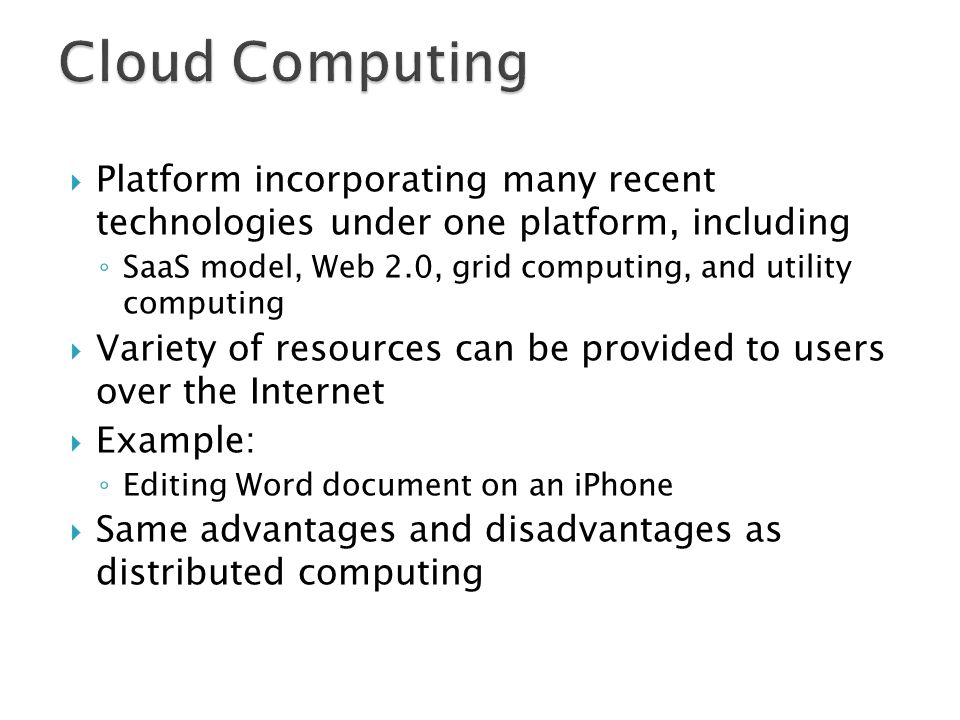 Cloud Computing Platform incorporating many recent technologies under one platform, including.