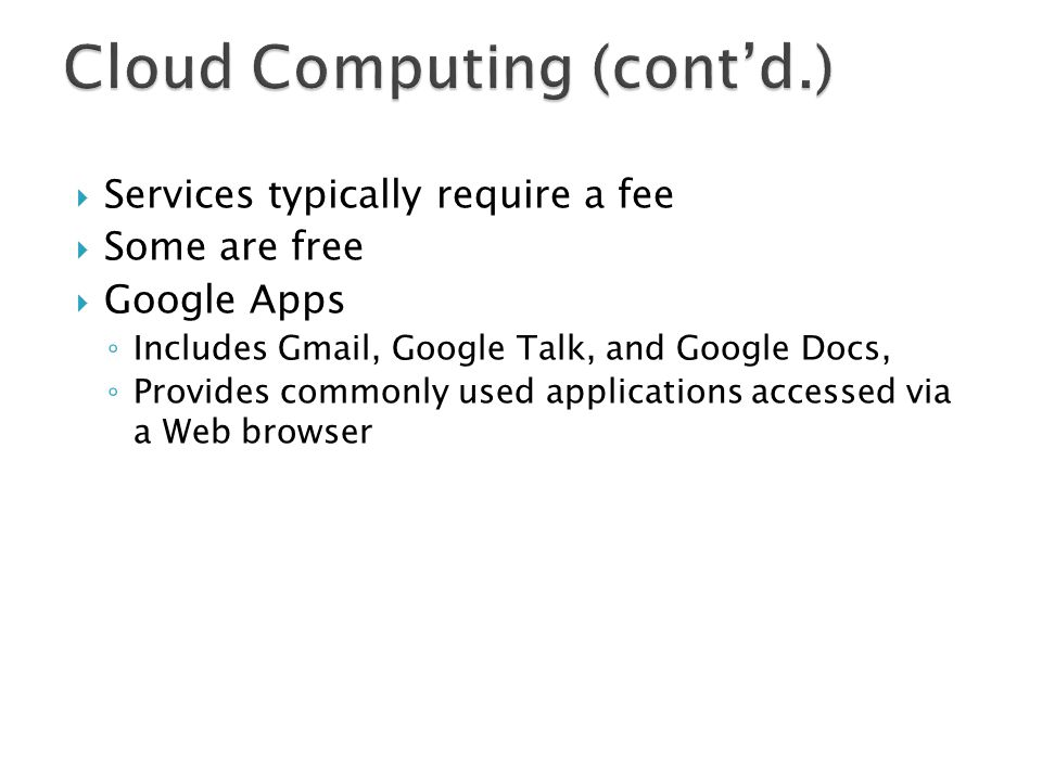 Cloud Computing (cont'd.)