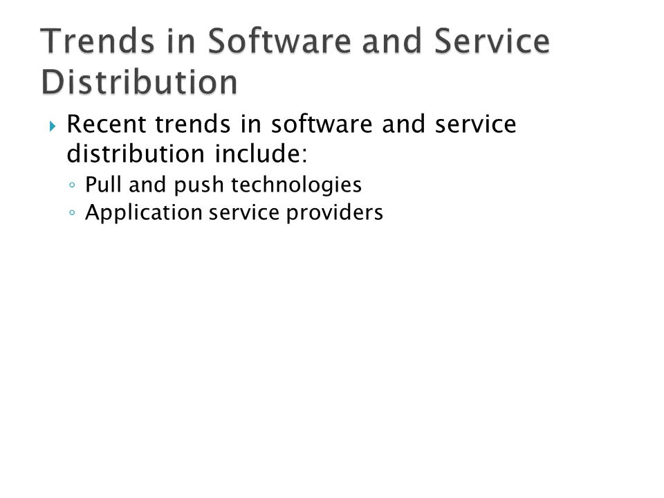 Trends in Software and Service Distribution