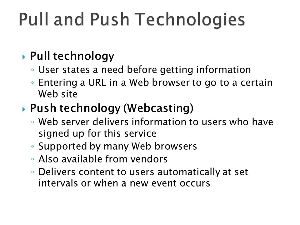Pull and Push Technologies