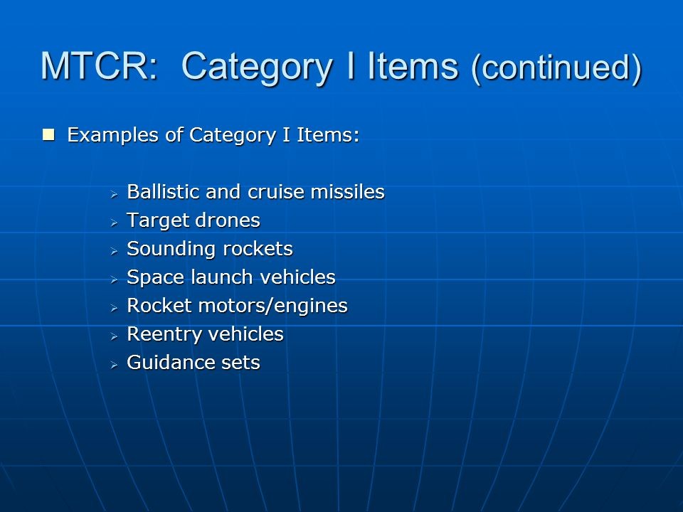 MTCR: Category I Items (continued)