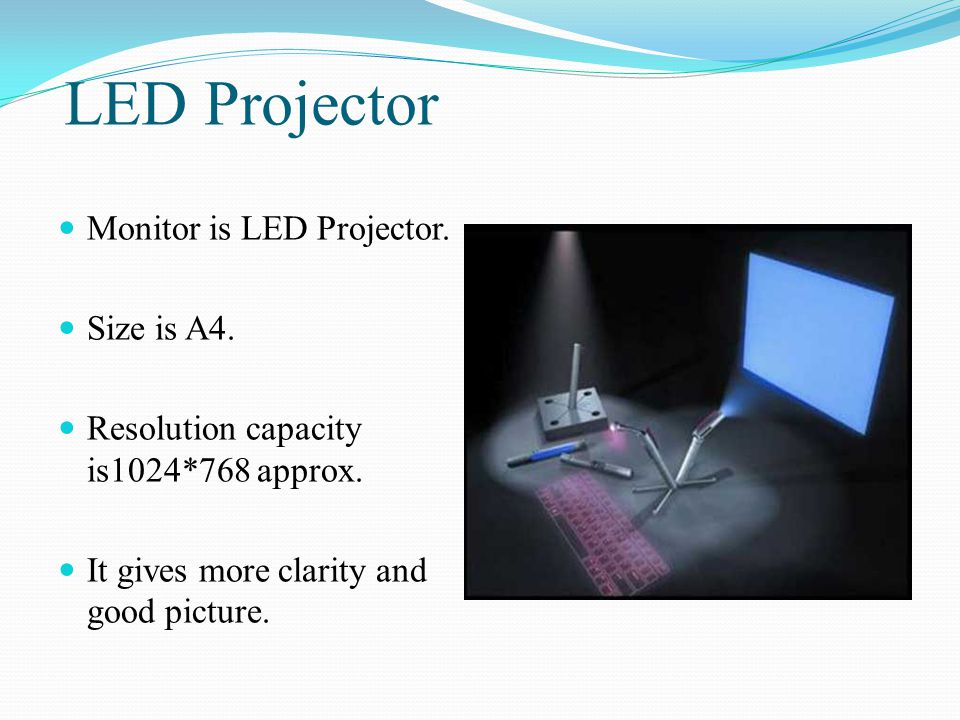 LED Projector Monitor is LED Projector. Size is A4.