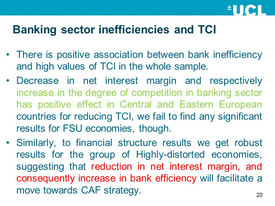 Banking sector inefficiencies and TCI