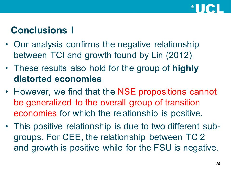 Conclusions I Our analysis confirms the negative relationship between TCI and growth found by Lin (2012).