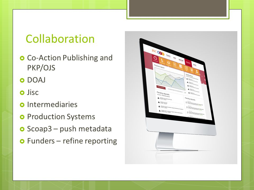 Collaboration Co-Action Publishing and PKP/OJS DOAJ Jisc