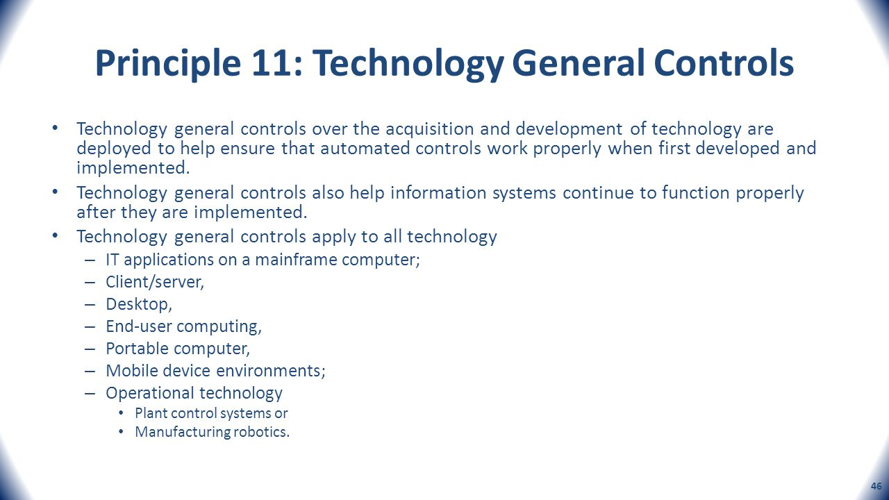 Principle 11: Technology General Controls