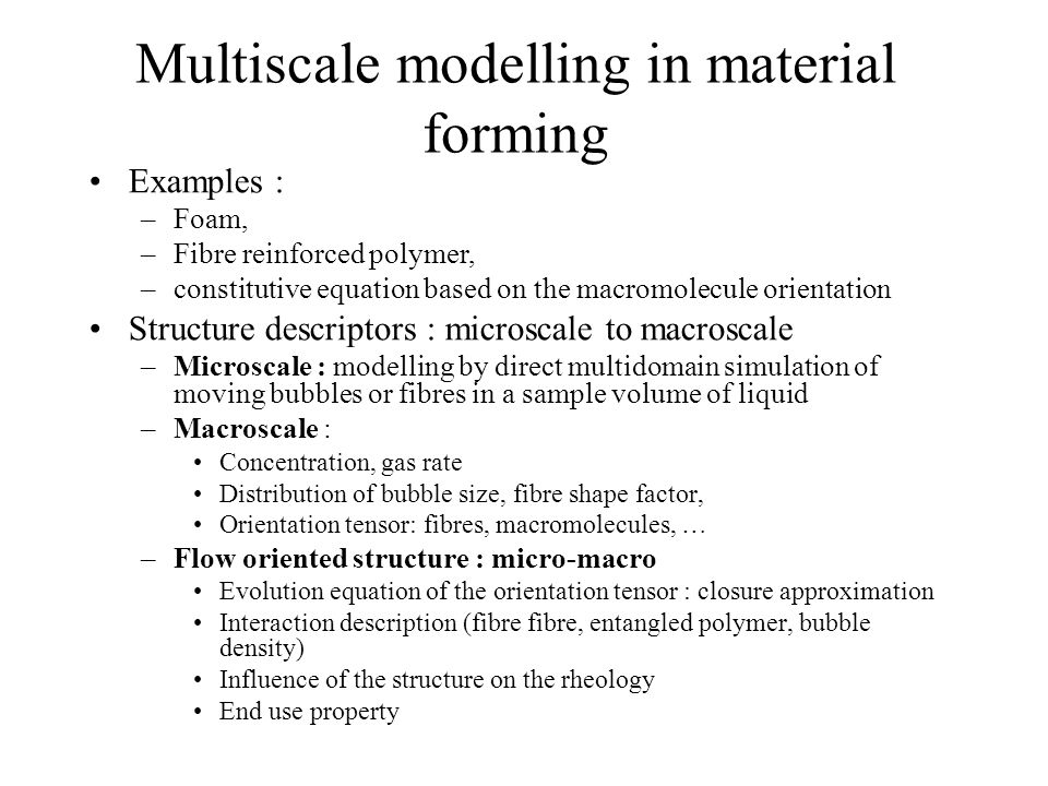 Multiscale modelling in material forming