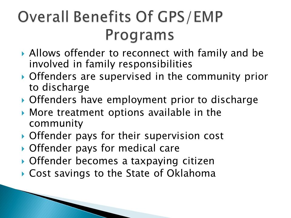 Overall Benefits Of GPS/EMP Programs