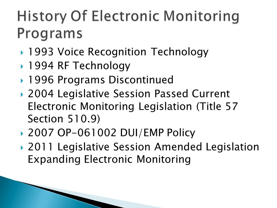 History Of Electronic Monitoring Programs