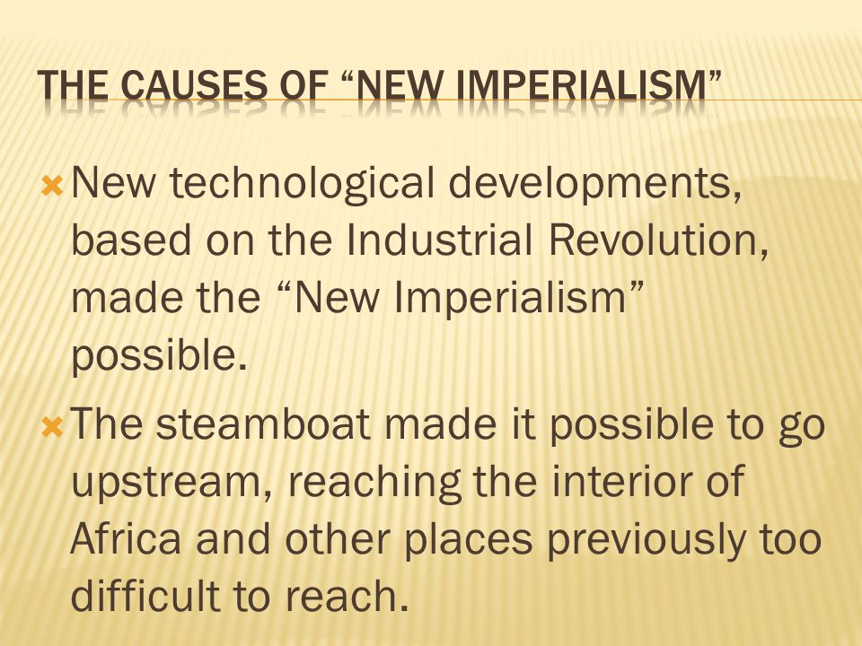 The Causes of New Imperialism