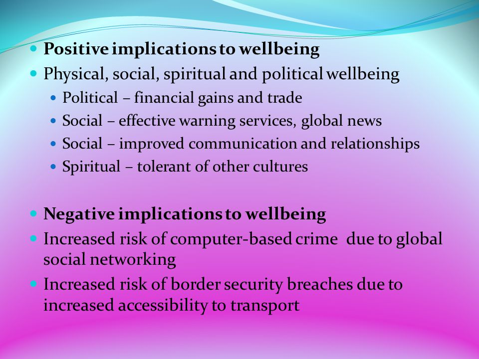 Positive implications to wellbeing