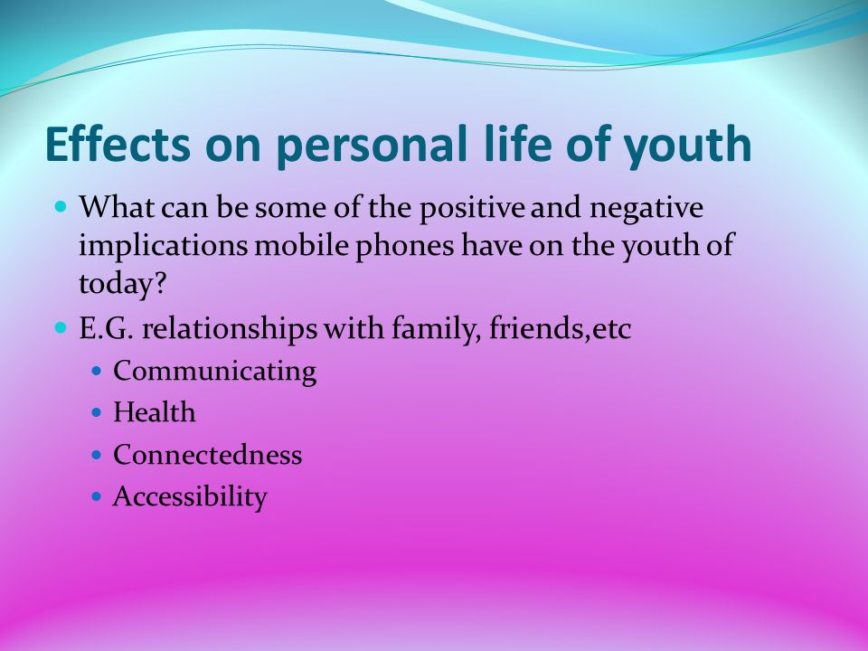 Effects on personal life of youth