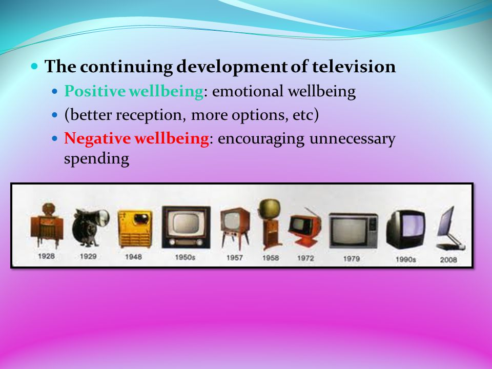 The continuing development of television