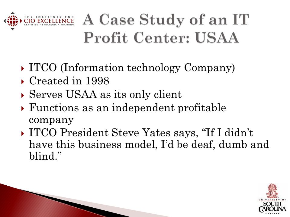 A Case Study of an IT Profit Center: USAA