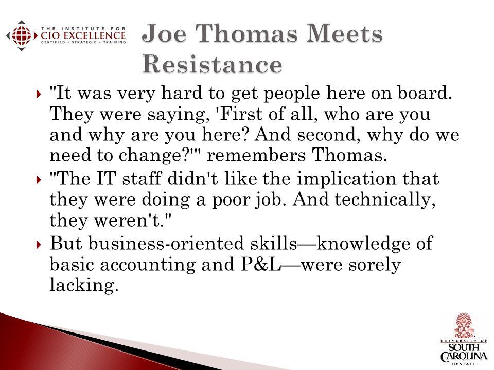 Joe Thomas Meets Resistance