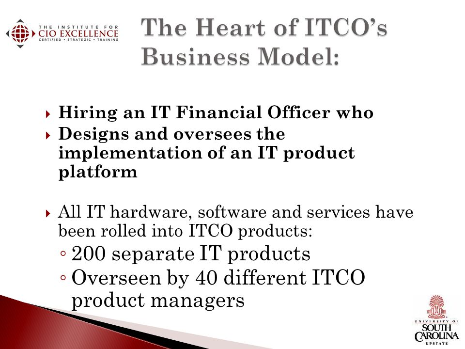 The Heart of ITCO's Business Model: