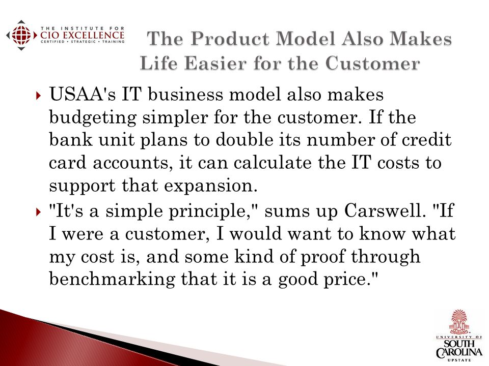 The Product Model Also Makes Life Easier for the Customer