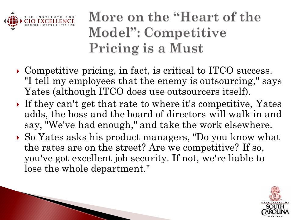 More on the Heart of the Model : Competitive Pricing is a Must