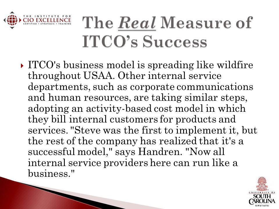The Real Measure of ITCO's Success