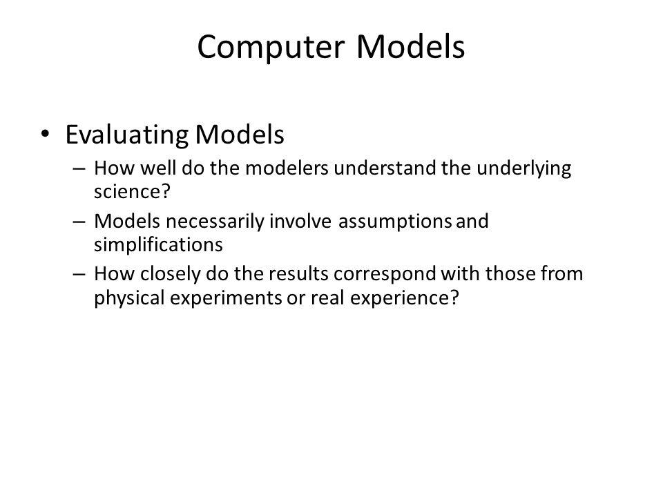 Computer Models Evaluating Models