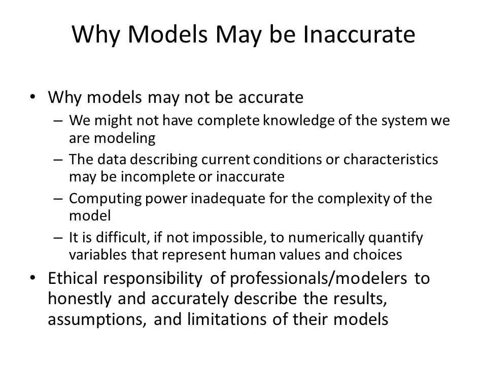 Why Models May be Inaccurate
