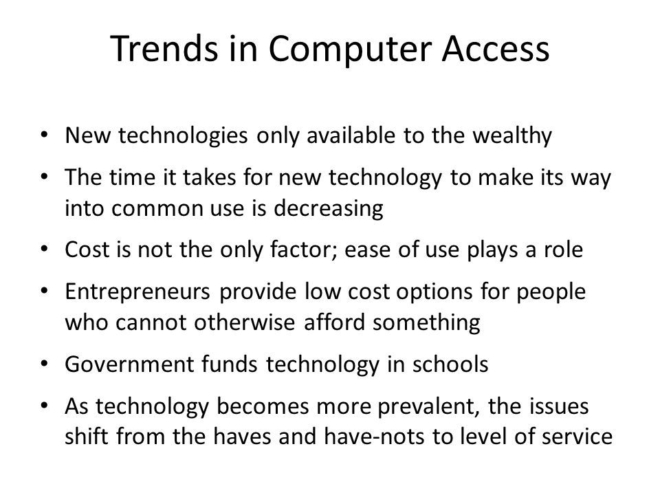 Trends in Computer Access