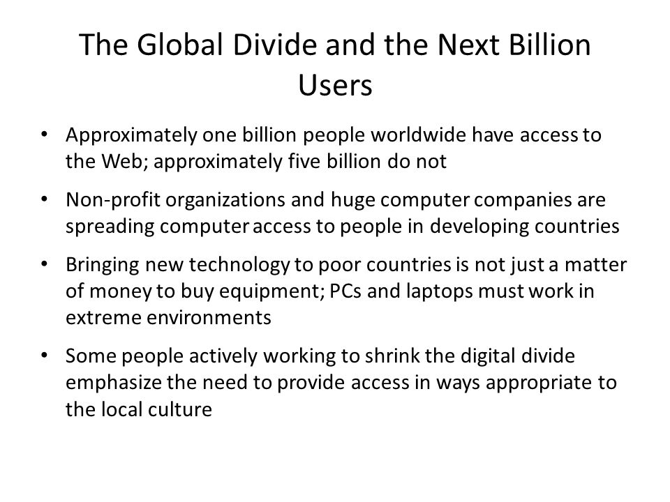 The Global Divide and the Next Billion Users