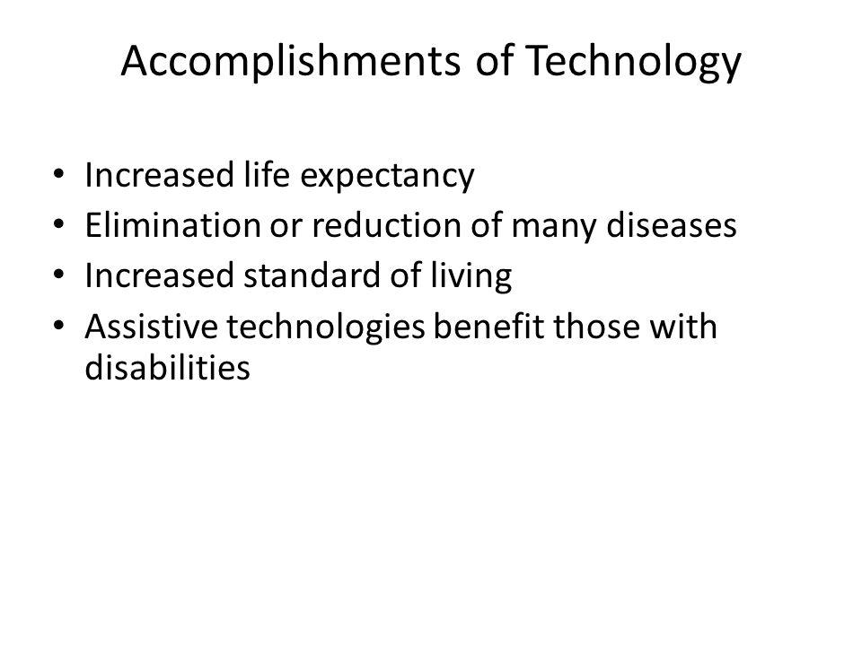 Accomplishments of Technology