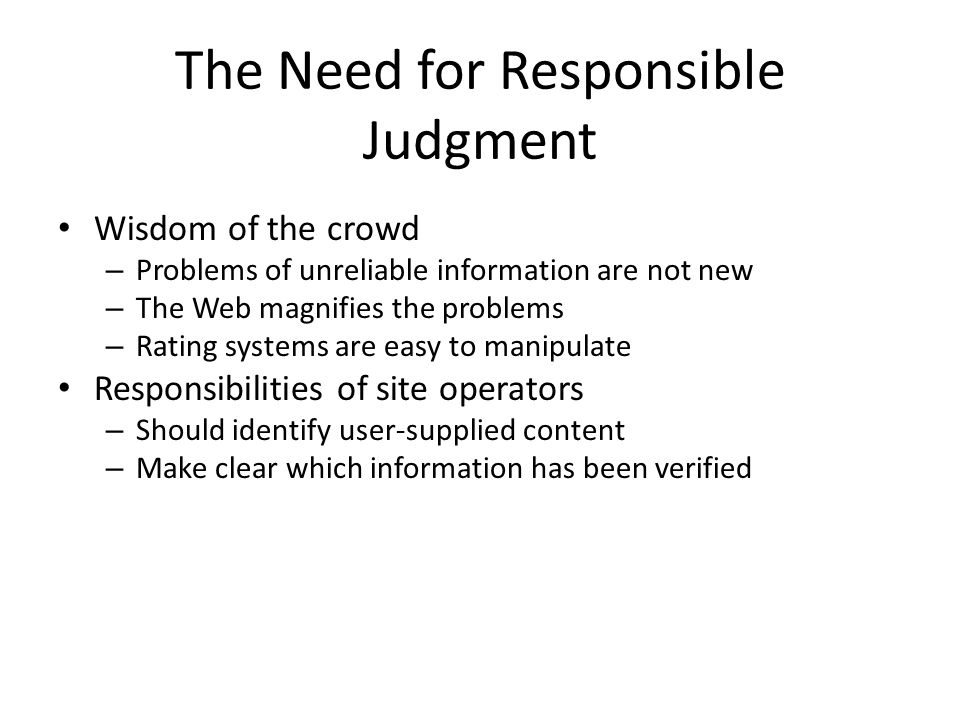 The Need for Responsible Judgment