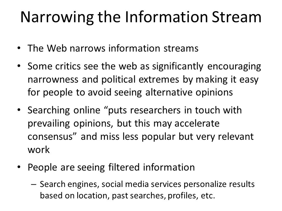 Narrowing the Information Stream
