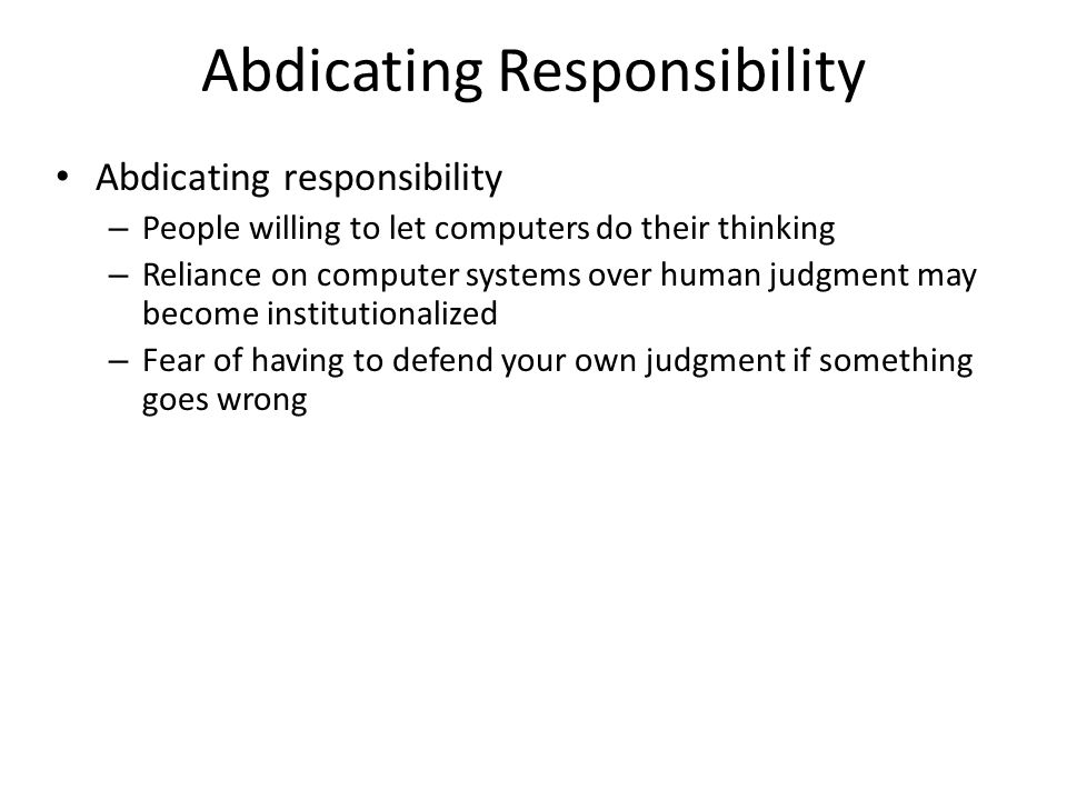 Abdicating Responsibility