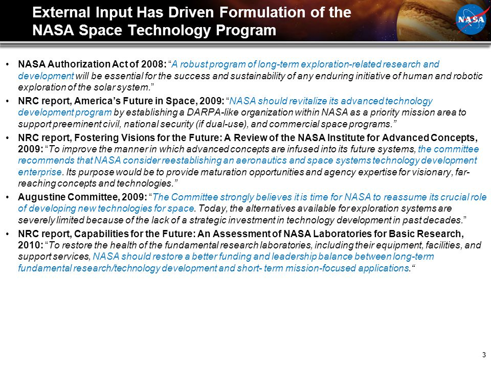 External Input Has Driven Formulation of the NASA Space Technology Program
