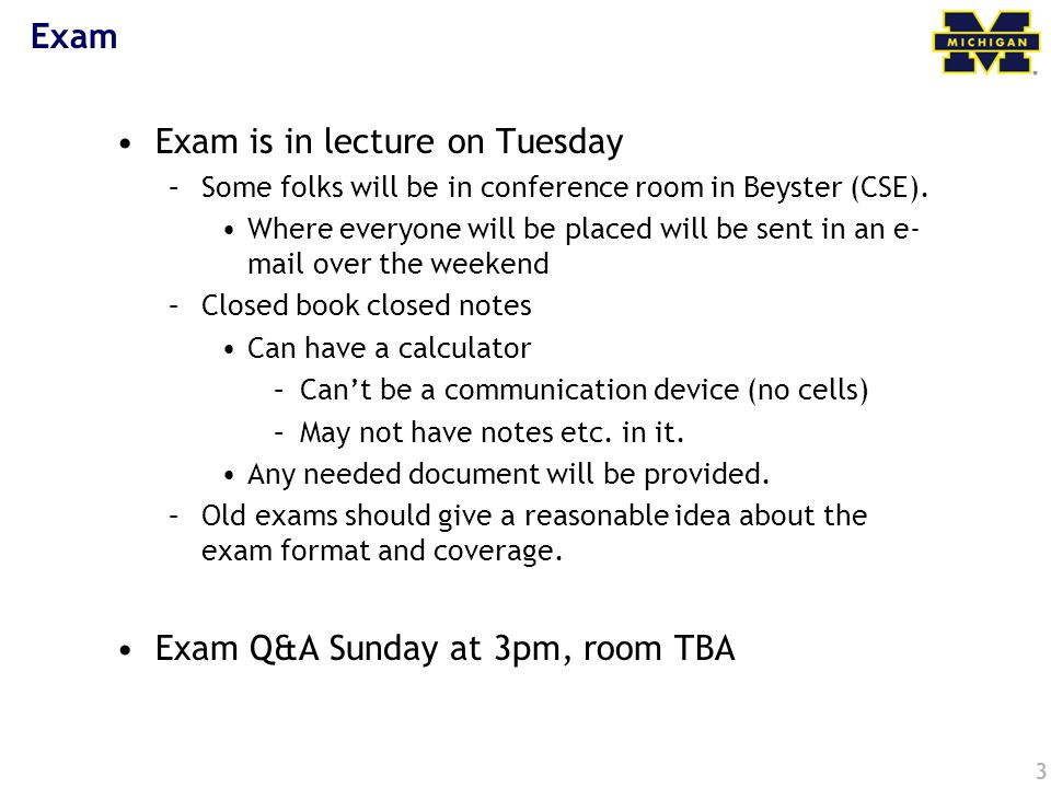 Exam is in lecture on Tuesday