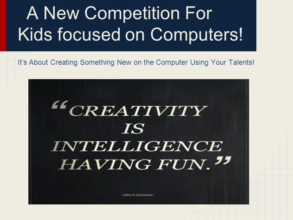 A New Competition For Kids focused on Computers!