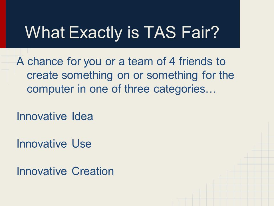 What Exactly is TAS Fair