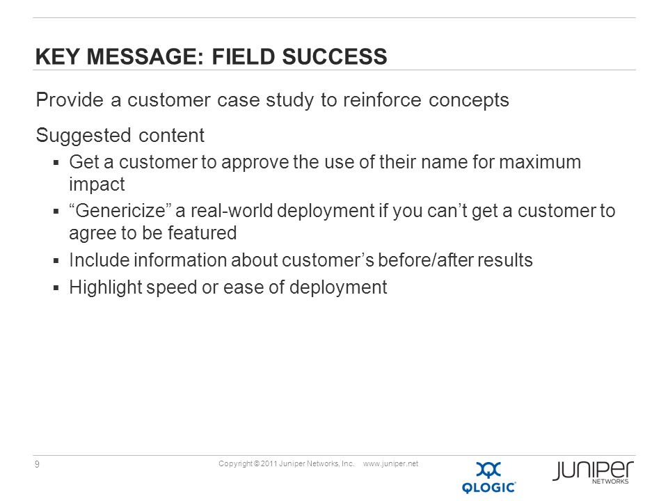 Key message: field success