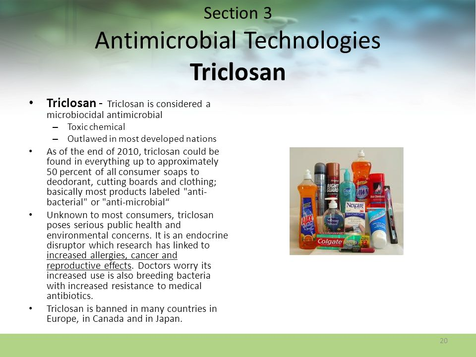 Section 3 Antimicrobial Technologies Triclosan
