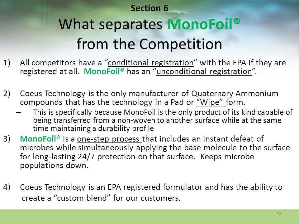 Section 6 What separates MonoFoil® from the Competition