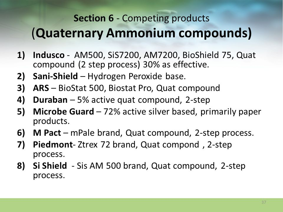 Section 6 - Competing products (Quaternary Ammonium compounds)