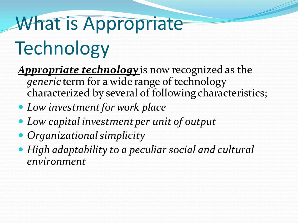 What is Appropriate Technology
