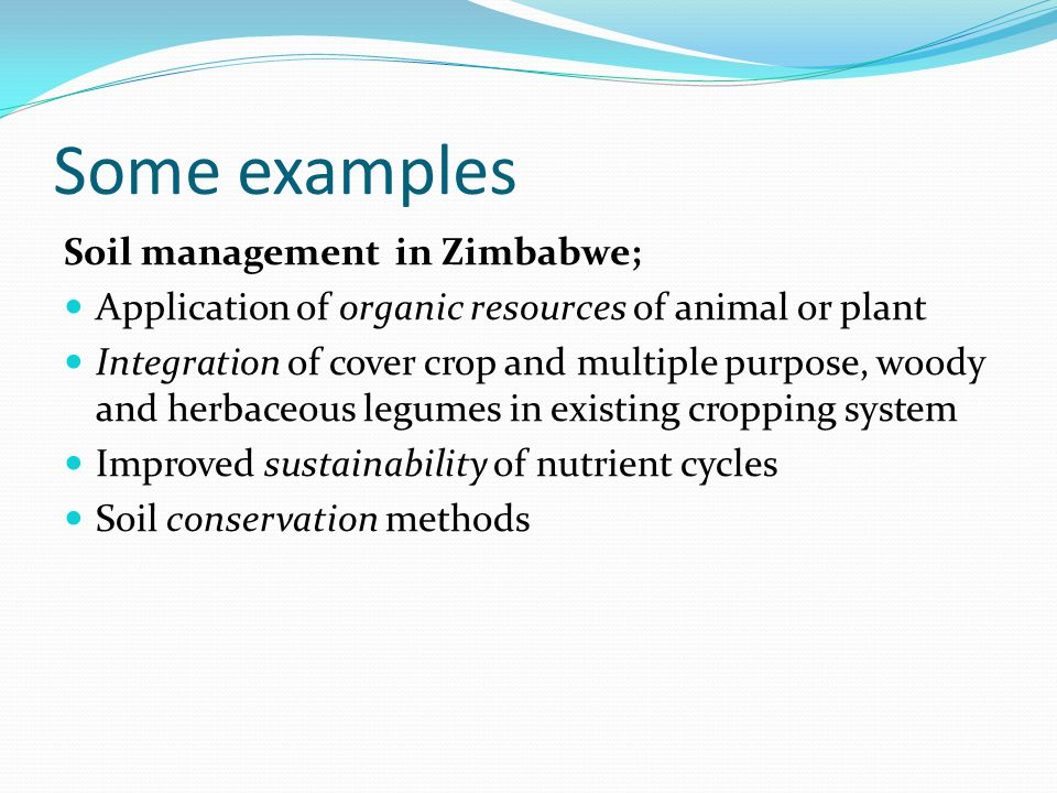 Some examples Soil management in Zimbabwe;