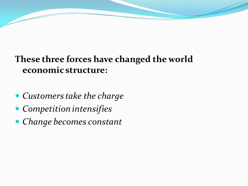 These three forces have changed the world economic structure: